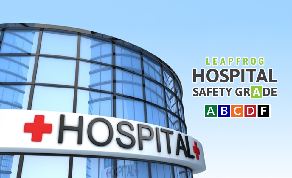 how safe is your hospital updated hospital safety grades now